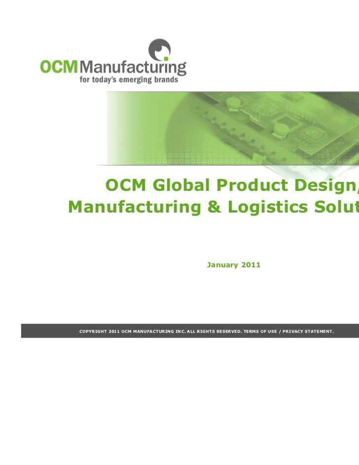 OCM Global Product Design,Manufacturing & Logistics Solutions                                               January 2011 C...