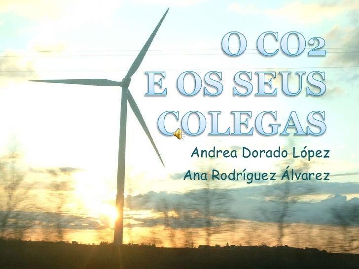 Andrea Dorado López Ana Rodríguez Álvarez