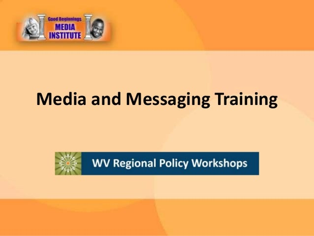 Media and Messaging Training