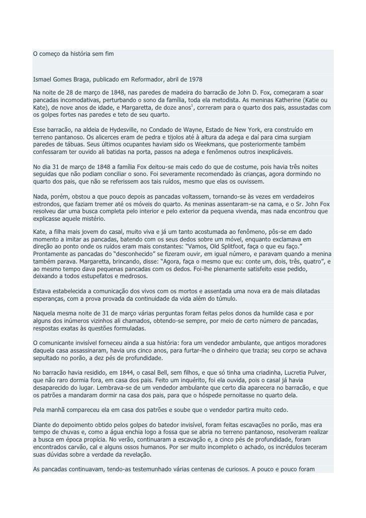 O começo da história sem fimIsmael Gomes Braga, publicado em Reformador, abril de 1978Na noite de 28 de março de 1848, nas...
