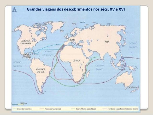 Grandes viagens dos descobrimentos nos sécs. XV e XVI