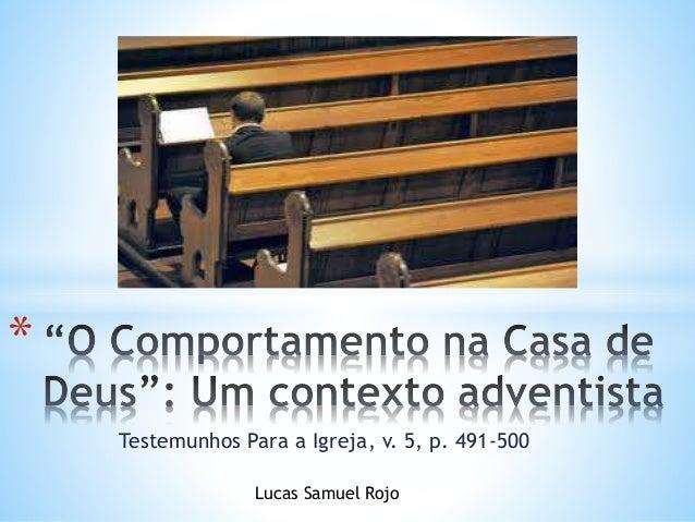 Testemunhos Para a Igreja, v. 5, p. 491-500 * Lucas Samuel Rojo
