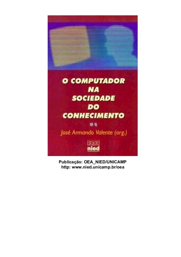 Publicação: OEA_NIED/UNICAMP http: www.nied.unicamp.br/oea