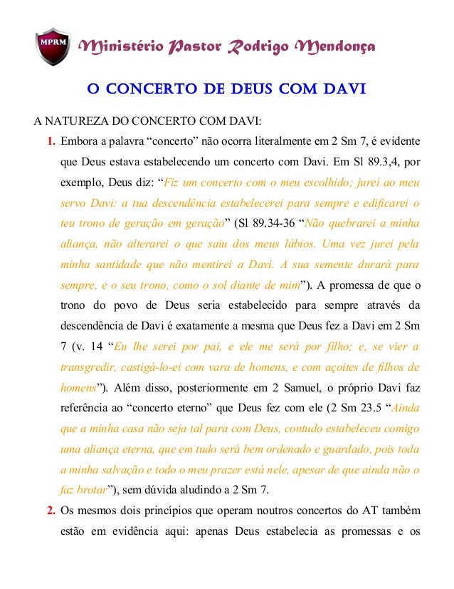 """Ministério Pastor Rodrigo Mendonça O cOncertO de deus cOm davi A NATUREZA DO CONCERTO COM DAVI: 1. Embora a palavra """"conce..."""