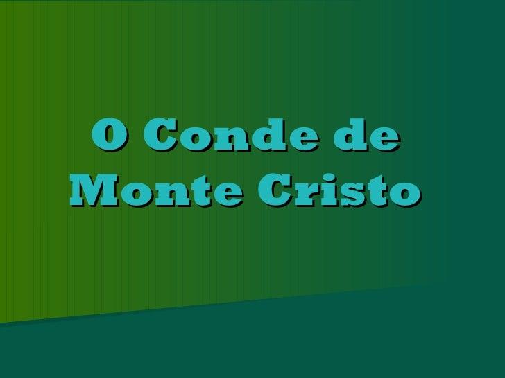 O Conde deMonte Cristo
