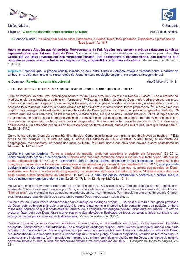 Lições Adultos  O Santuário  Lição 12 - O conflito cósmico sobre o caráter de Deus  14 a 21 de dezembro  ❉ Sábado à tarde ...
