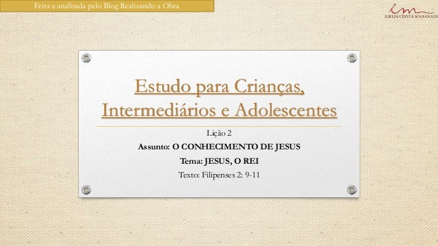 Feita e analisada pelo Blog Realizando a Obra                        Estudo para Crianças,                    Intermediári...