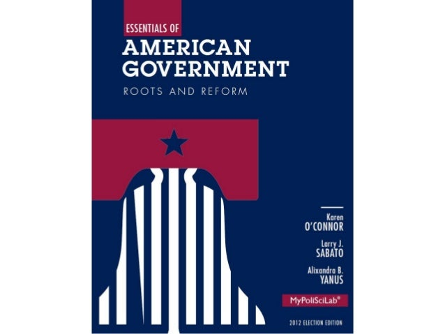 1American Government:Roots, Context, and Culture