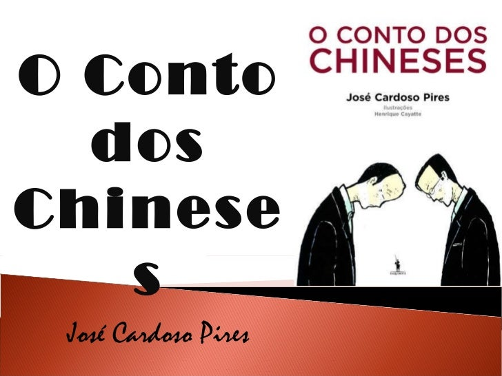 José Cardoso Pires O Conto dos Chineses