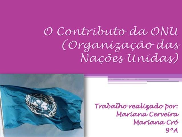 Trabalho realizado por:Mariana CerveiraMariana Cró9ºA