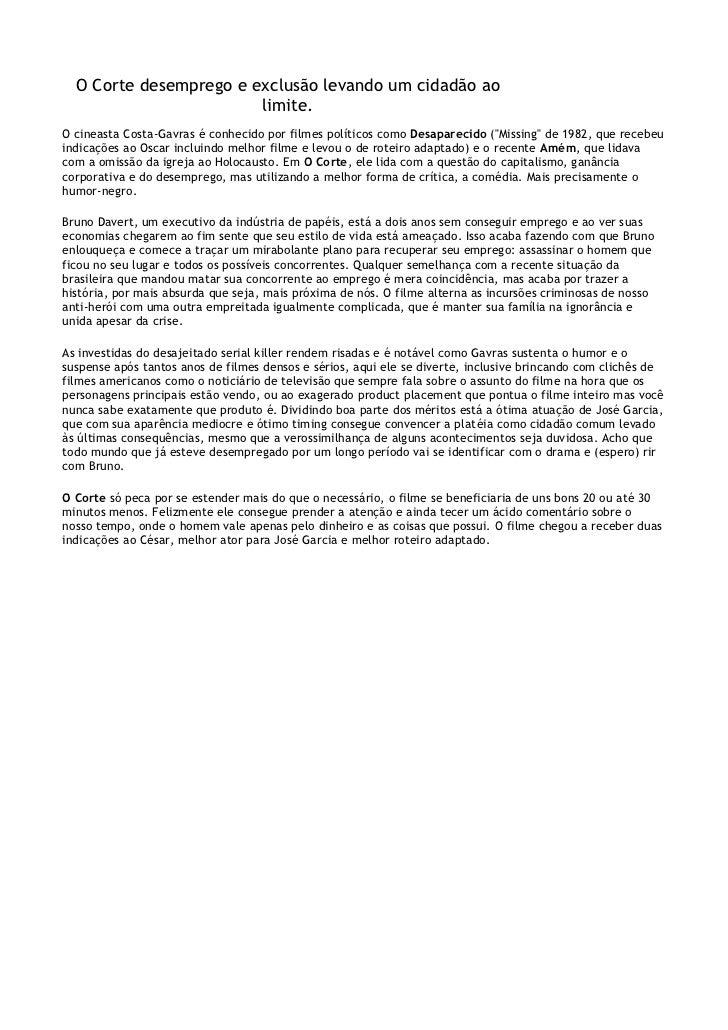 O Corte desemprego e exclusão levando um cidadão ao                        limite.O cineasta Costa-Gavras é conhecido por ...