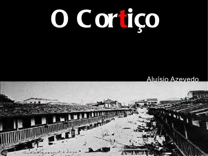 O Cor t iço Aluísio Azevedo