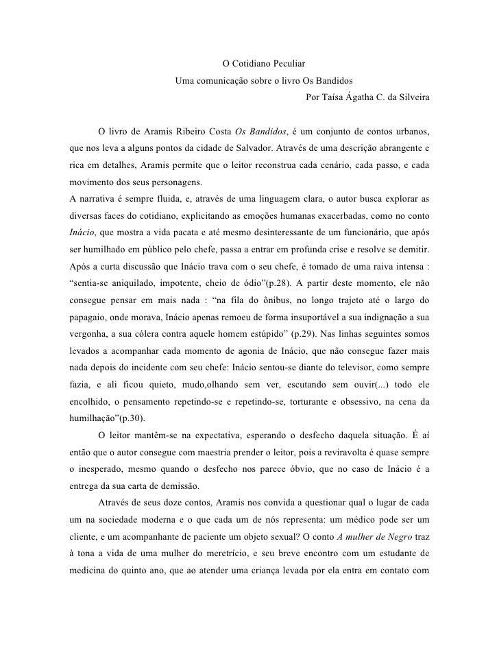 O Cotidiano Peculiar                          Uma comunicação sobre o livro Os Bandidos                                   ...