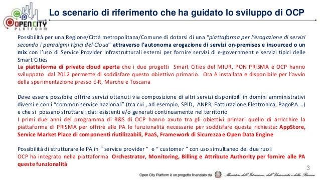 Lo scenario di riferimento che ha guidato lo sviluppo di OCP Possibilità per una Regione/Città metropolitana/Comune di dot...