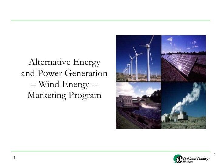 Alternative Energy and Power Generation – Wind Energy -- Marketing Program