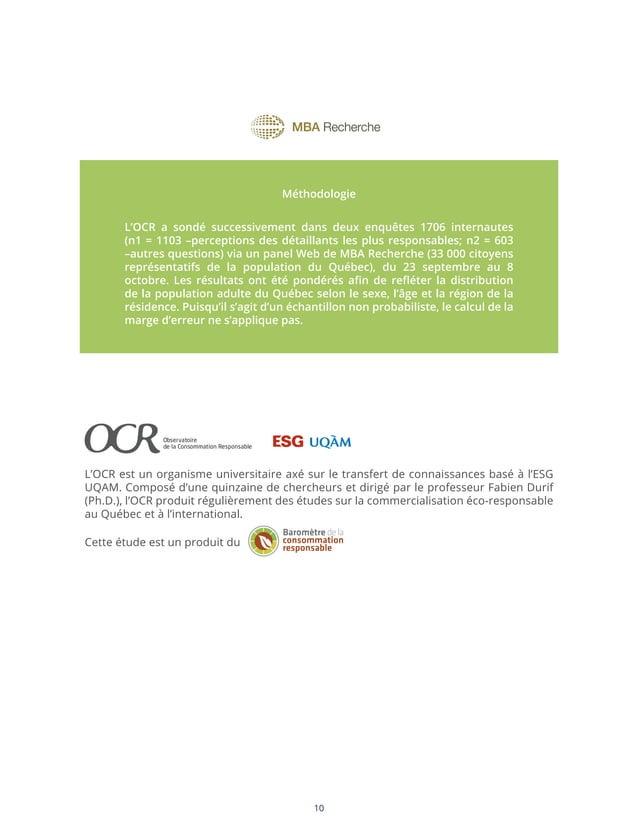 Méthodologie L'OCR a sondé successivement dans deux enquêtes 1706 internautes (n1 = 1103 –perceptions des détaillants les ...