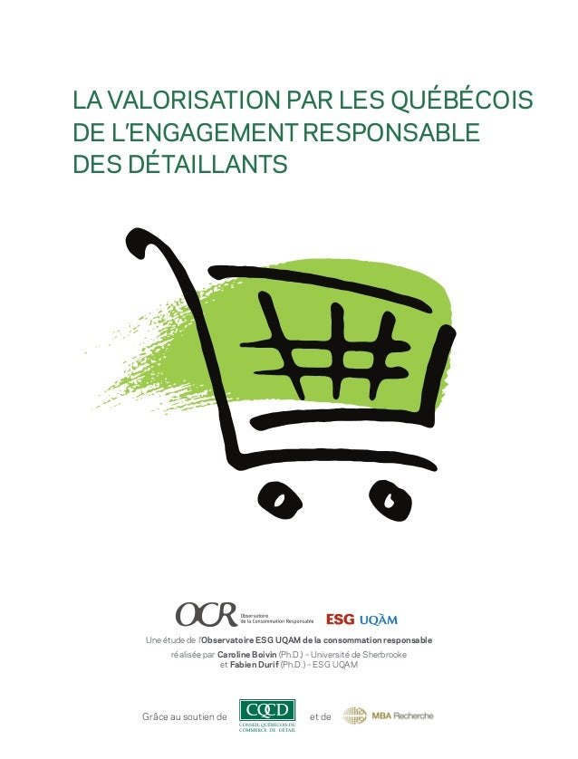 La valorisation par les Québécois de l'engagement responsable des détaillants  Une étude de l'Observatoire ESG UQAM de la ...
