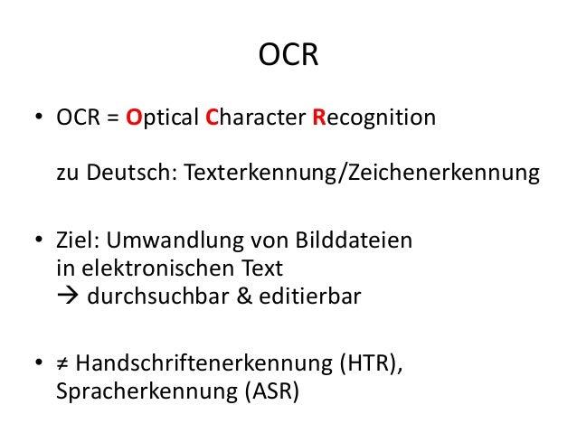 OCR – Herausforderungen und Werkzeuge auf dem Weg vom Bild zur Digitalen Edition Slide 2