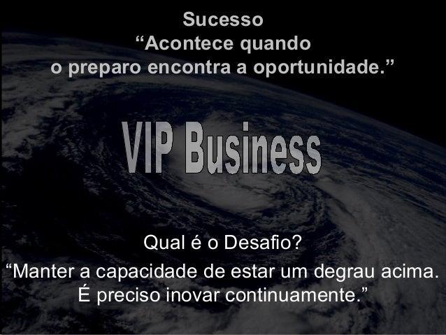 """totalmuscularstretching.com.br vipfisiopersonal.com.br Sucesso """"Acontece quando o preparo encontra a oportunidade."""" Qual é..."""