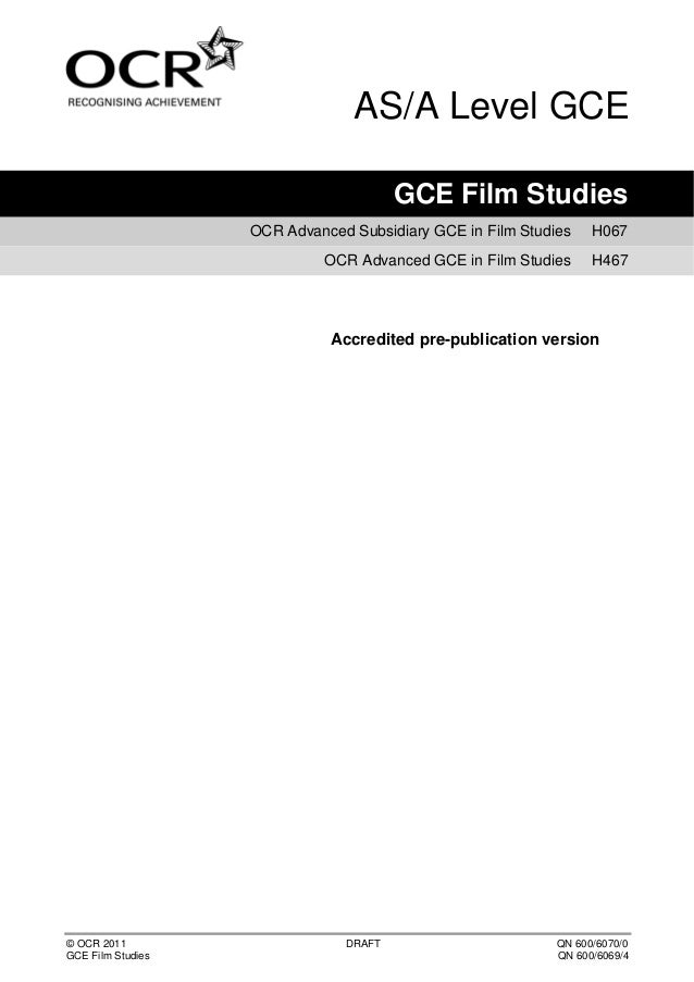 AS/A Level GCE                                       GCE Film Studies                   OCR Advanced Subsidiary GCE in Fil...
