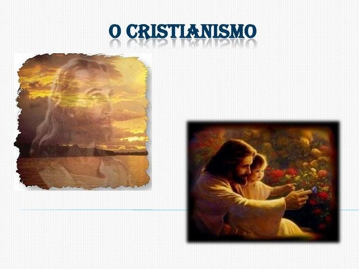 O cristianismo<br />
