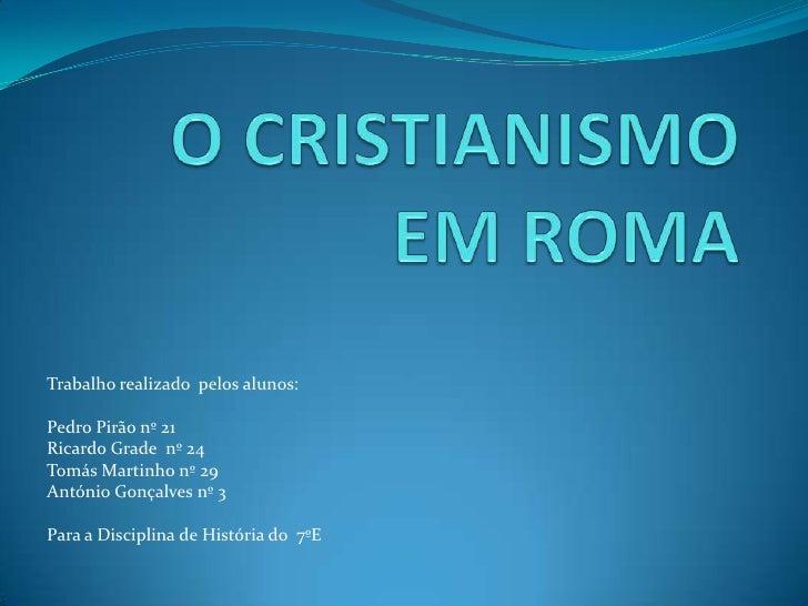 Trabalho realizado pelos alunos:Pedro Pirão nº 21Ricardo Grade nº 24Tomás Martinho nº 29António Gonçalves nº 3Para a Disci...