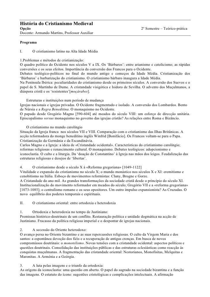 História do Cristianismo MedievalOpção                                                                         2º Semestre...