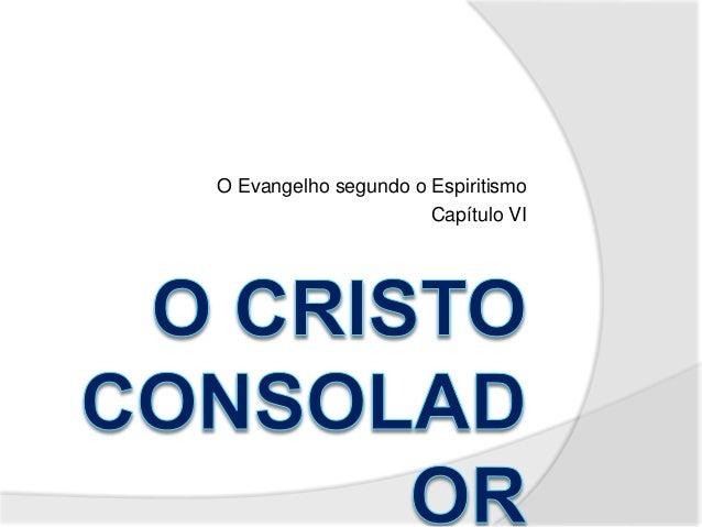O Evangelho segundo o Espiritismo  Capítulo VI