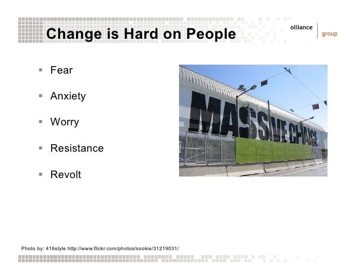 Change is Hard: Online Communities and Organizational Change Management Slide 2