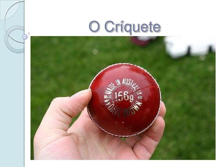 O Críquete
