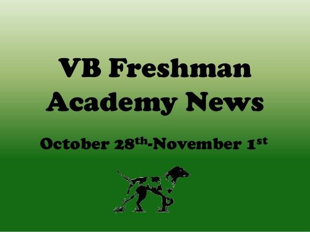 VB Freshman Academy News October 28th-November 1st