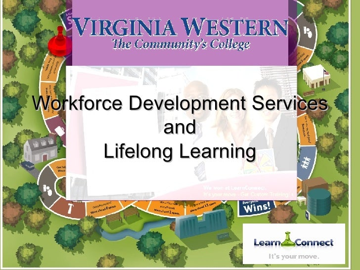 Workforce Development Services and Lifelong Learning