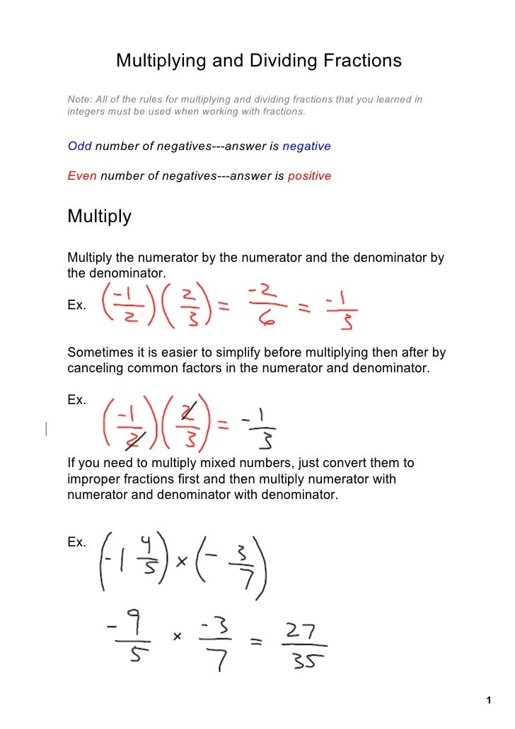 Multiplying and Dividing Fractions Note: All of the rules for multiplying and dividing fractions that you learned in  inte...