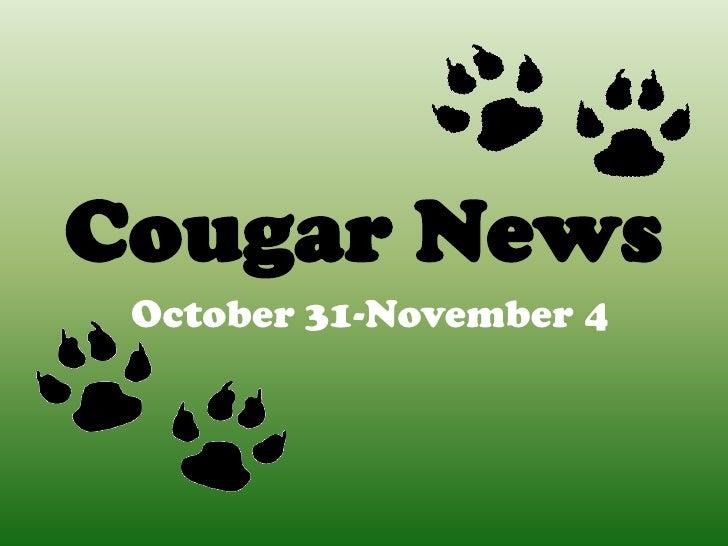 Cougar News October 31-November 4