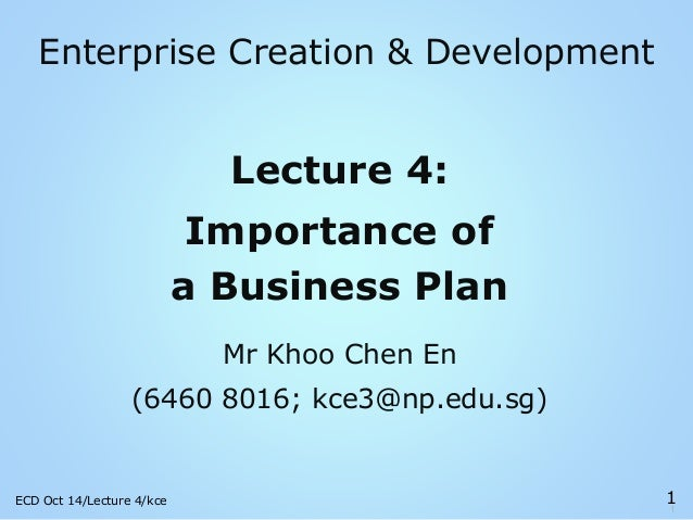 Oct 14 ecd lecture 4 importance of the business plan (student)
