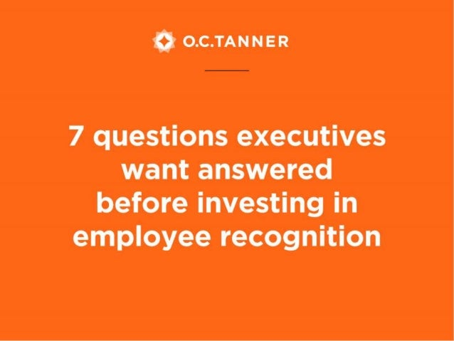 7 Questions Executives Want Answered Before Investing in Employee Recognition