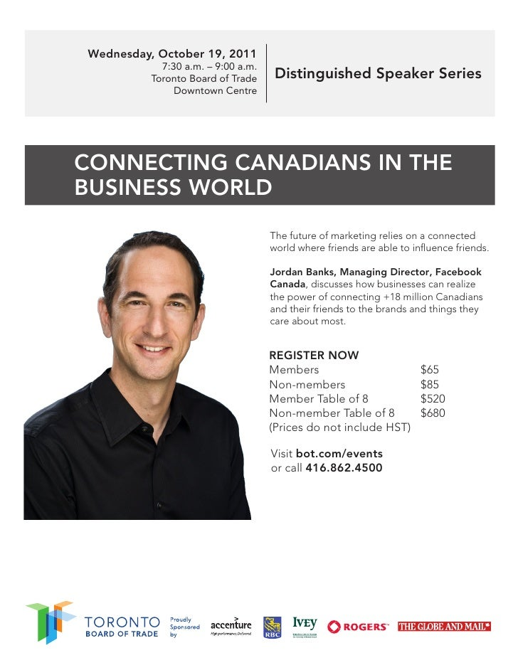 Wednesday, October 19, 2011            7:30 a.m. – 9:00 a.m.          Toronto Board of Trade     Distinguished Speaker Ser...