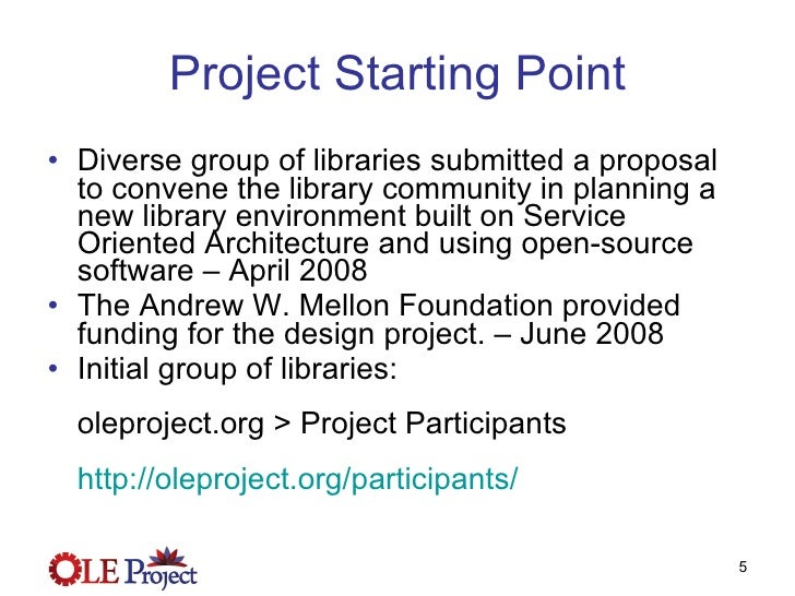Project Starting Point <ul><li>Diverse group of libraries submitted a proposal to convene the library community in plannin...