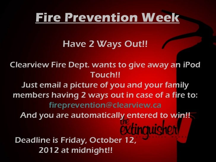 Fire AT THE DOOR!!           Prevention Week      The Door Ways Out!! be every              Have 2 Jam will      week on W...