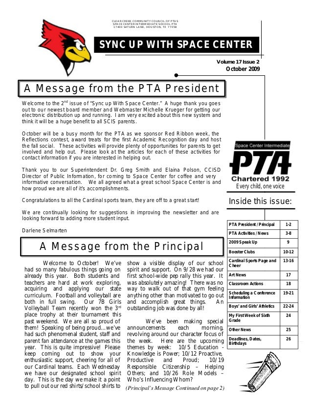 Volume17Issue2 October 2009 CLEAR CREEK COMMUNITY COUNCIL OF PTAS SPACE CENTER INTERMEDIATE SCHOOL PTA 17400 SATURN LANE, ...