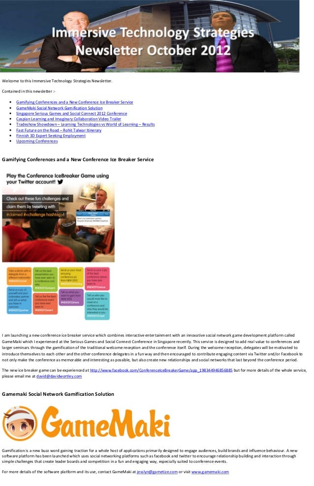 Welcome to this Immersive Technology Strategies Newsletter.Contained in this newsletter :-    •   Gamifying Conferences an...
