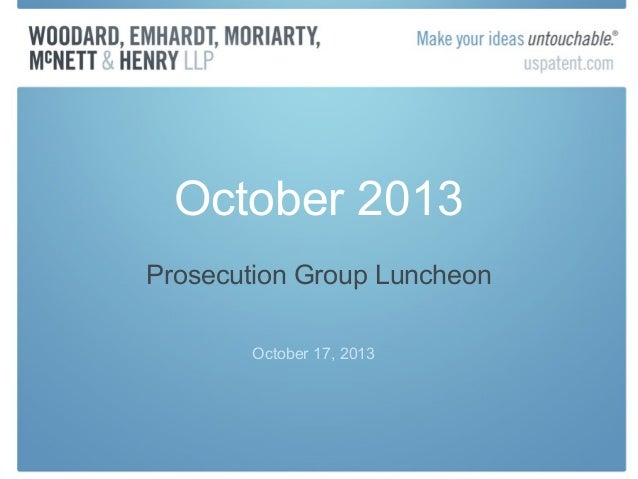 October 2013 Prosecution Group Luncheon October 17, 2013
