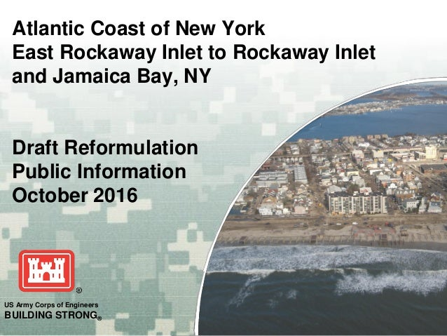 US Army Corps of Engineers BUILDING STRONG® Atlantic Coast of New York East Rockaway Inlet to Rockaway Inlet and Jamaica B...