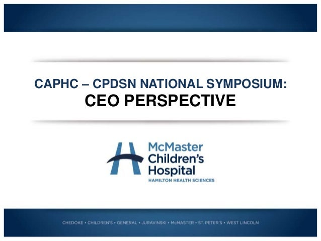 CAPHC – CPDSN NATIONAL SYMPOSIUM: CEO PERSPECTIVE