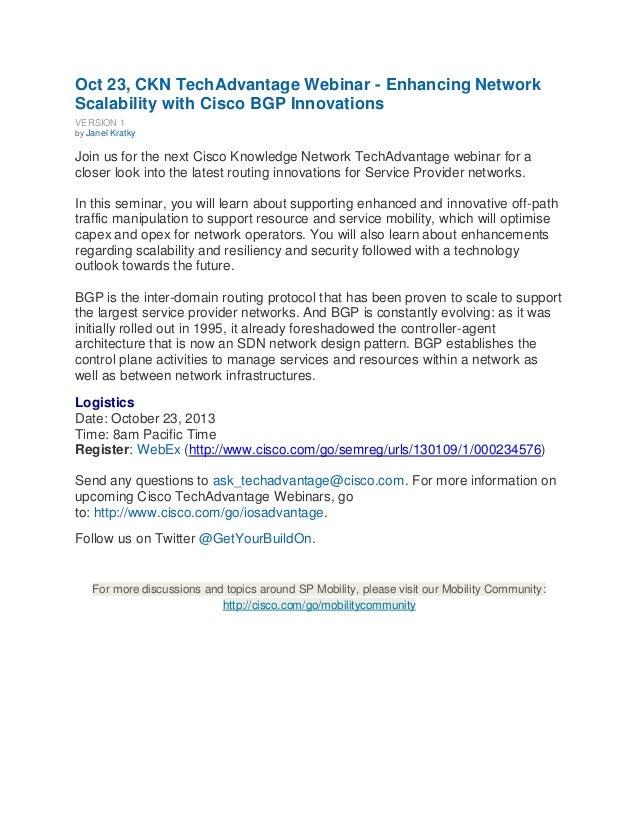 Oct 23, CKN TechAdvantage Webinar - Enhancing Network Scalability with Cisco BGP Innovations VERSION 1 by Janel Kratky Joi...