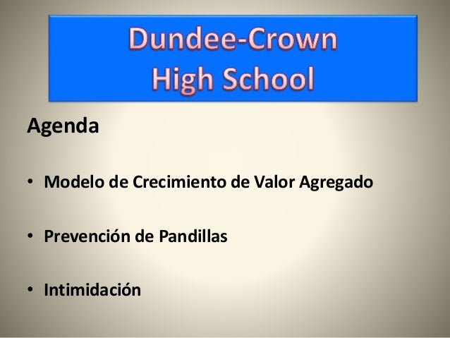 Agenda • Modelo de Crecimiento de Valor Agregado • Prevención de Pandillas • Intimidación