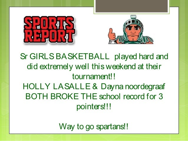 Sr GIRLS BASKETBALL played hard and  did extremely well this weekend at their               tournament!! HOLLY LASALLE & D...