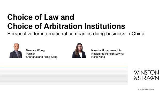 Choice of Law and Choice of Arbitration Institutions