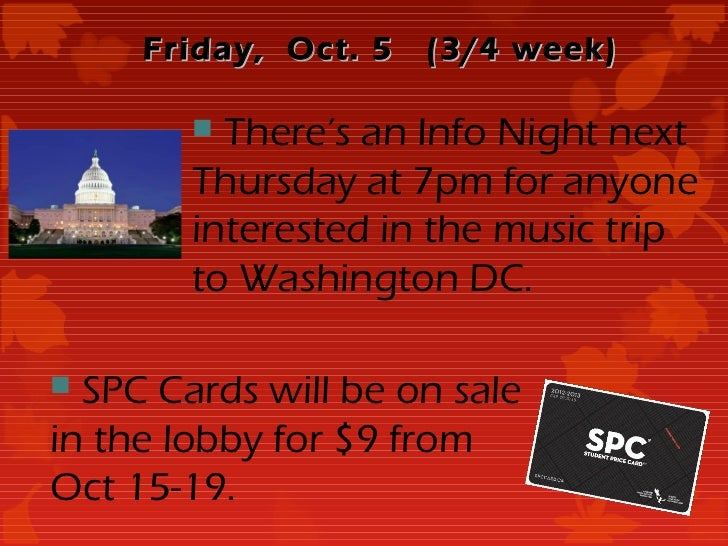 Friday, Oct. 5   (3/4 week)         There's an Info Night next        Thursday at 7pm for anyone        interested in the...