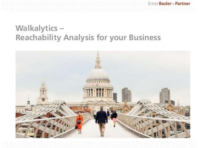 Walkalytics – Reachability Analysis for your Business